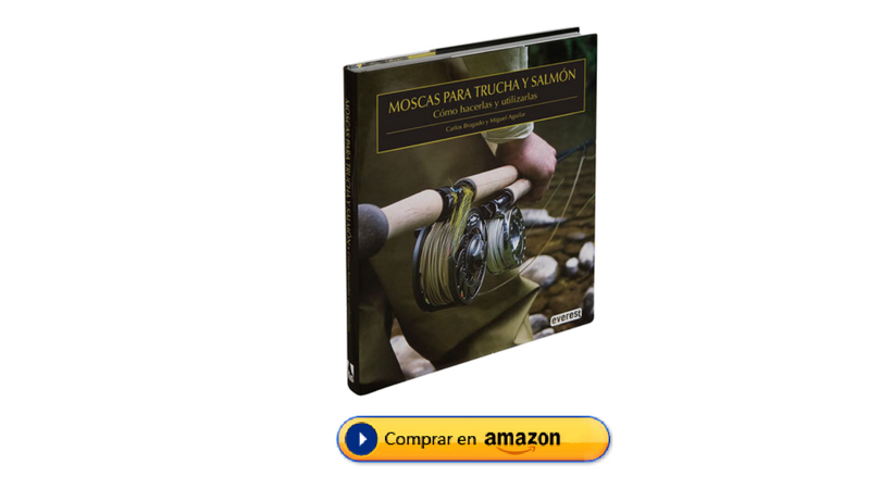Moscas para trucha y salmón, libro, comprar, Amazon, montaje moscas para trucha, montaje moscas para salmón, Miguel Aguilar, Carlos Bragado
