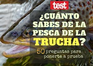 test pesca trucha, preguntas pesca trucha, quizz pesca, test, concurso